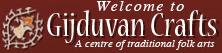 Welcome to Gijduvan Crafts